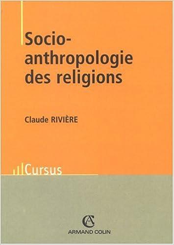 Claude Rivière - Socio-anthropologie des religions