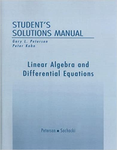 Student Solutions Manual For Linear Algebra And Differential