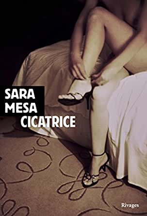Cicatrice (French Edition) eBook: Mesa, Sara, Valentin, Delphine ...