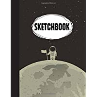 "Sketchbook: Astronaut : 110 Pages of 8.5"" x 11"" Blank Paper for Drawing, Doodling or Sketching (Sketchbooks)"