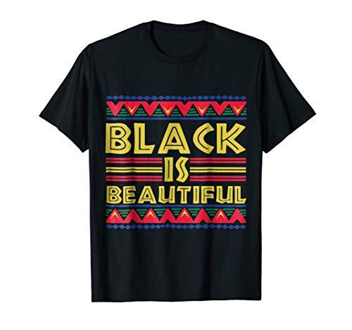 Black is Beautiful: African American T-Shirt for Men & Women