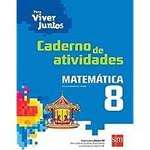 Para Viver Juntos. Matemática. Caderno de Atividades. 8º Ano