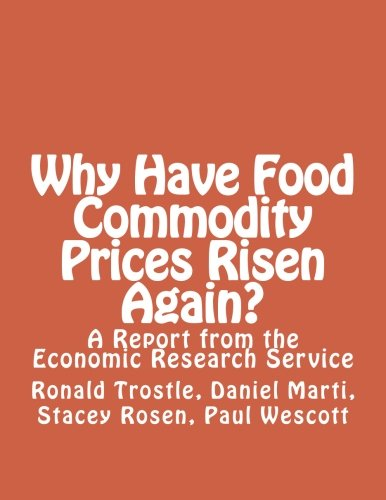 Why Have Food Commodity Prices Risen Again?: A Report from the Economic Research Service cover