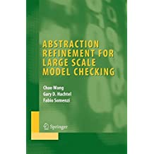 Abstraction Refinement for Large Scale Model Checking (Integrated Circuits and Systems)