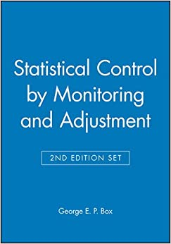 Book Statistical Control by Monitoring and Adjustment 2e & Statistics for Experimenters: Design, Innovation, and Discovery 2e Set (Wiley Series in Probability and Statistics)