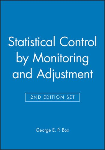 Statistical Control by Monitoring and Adjustment 2e & Statistics for Experimenters: Design, Innovation, and Discover