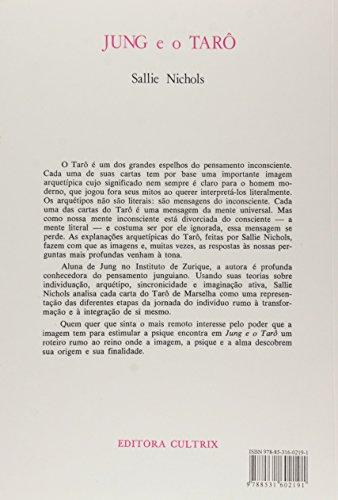 Jung e o Tarô. Uma Jornada Arquetípica