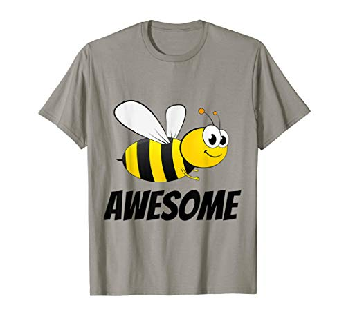 Be (Bee) Awesome Bumble Bee T-shirt -