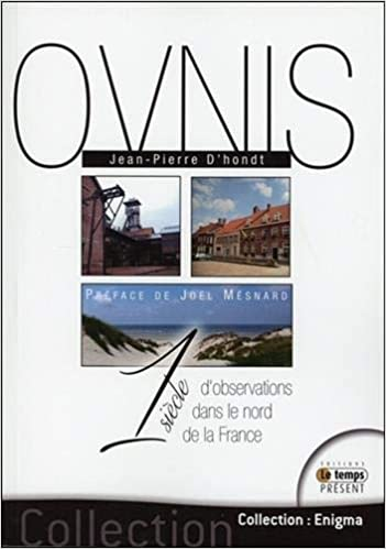 Amazon Fr Ovnis 1 Siecle D Observations Dans Le Nord De