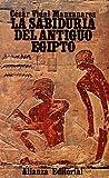 img - for La sabiduria del antiguo Egipto / The Wisdom of Ancient Egypt (Spanish Edition) book / textbook / text book