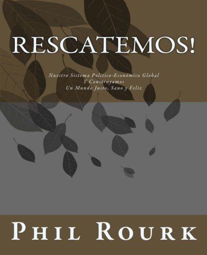 Rescatemos! (Spanish Edition) [Phil Rourk] (Tapa Blanda)