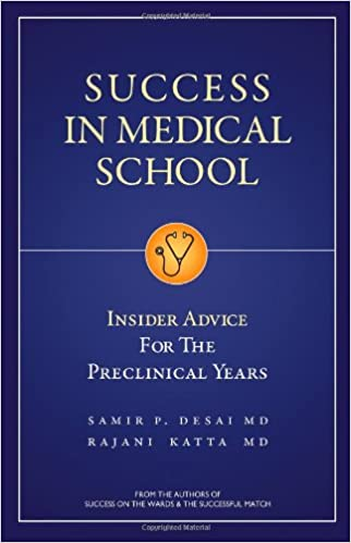 Book Success in Medical School: Insider Advice for the Preclinical Years