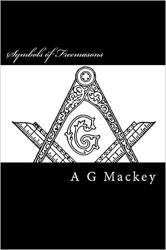 Symbols Of Freemasons Amazon A G Mackey Duke Savage Books