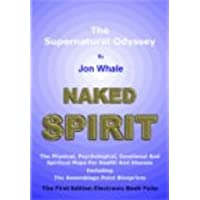 Naked Spirit: The Supernatural Odyssey