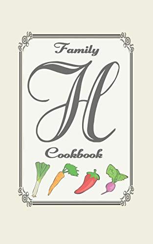 Family Cookbook: Monogram initial H - Blank cookbooks to write in Wanderlust Chef