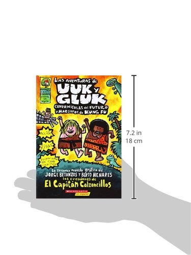 ... cavernícolas del futuro y maestros de kung fu: (Spanish language edition of The Adventures of Ook and Gluk, Kung-Fu ... (Capitán Calzoncillos) (Spanish ...