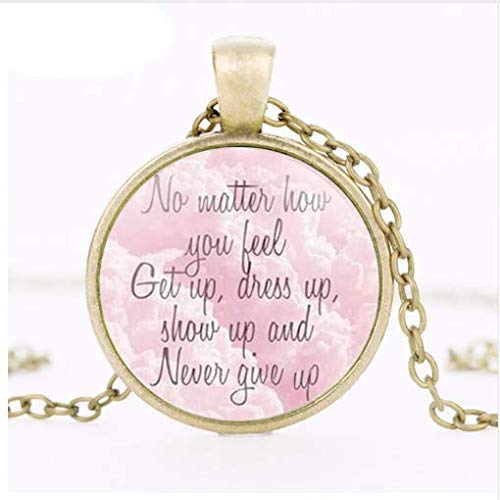 Vintage Quote Necklaces, Live Laugh Love Get Up Dress Up Show Up and Never Give up Live Your Dream Pendant Necklace -