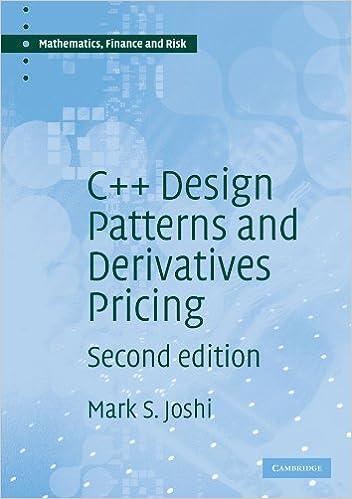 C++ Design Patterns and Derivatives Pricing (Mathematics