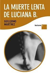 La muerte lenta de Luciana B par Martínez