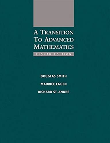 a transition to advanced mathematics douglas smith maurice eggen rh amazon com Resource Guide Template Advanced Special Functions