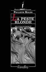 La Peste blonde