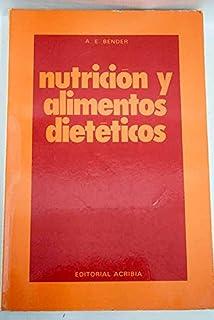 Nutricion y Alimentos Dieteticos (Spanish Edition)