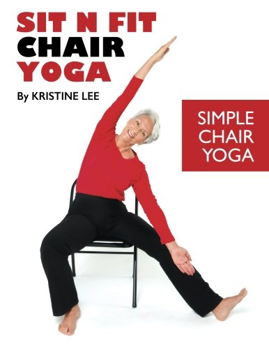 Simple Book Cover Yoga ~ Relax into yoga for seniors a six week program