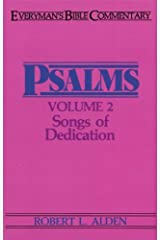 By Robert L. Alden - Psalms, Vol. 2: Songs of Dedication (Everyman's Bible Commentarie (1955-06-16) [Paperback]