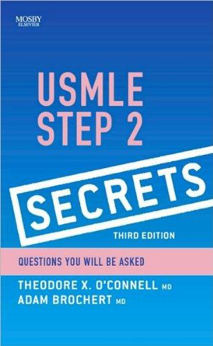 Download T. X. O'Connell's MD A. Brochert MD's USMLE Step 3rd (Third) edition(USMLE Step 2 Secrets [Paperback])(2010) ebook
