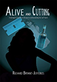 Alive and Cutting:A teenager's journey in therapy to understanding her self-harm