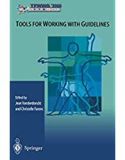 Tools for Working with Guidelines: Annual Meeting of the Special Interest Group