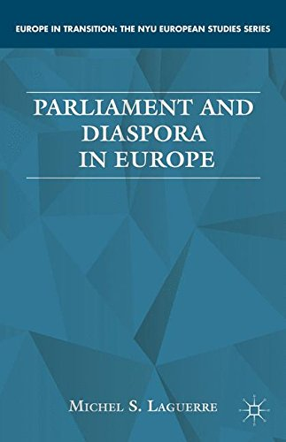 Parliament and Diaspora in Europe (Europe in Transition: The NYU European Studies Series)