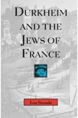 Durkheim and the Jews of France (Chicago Studies in the History of Judaism) by Ivan Strenski (1997-06-08) Paperback