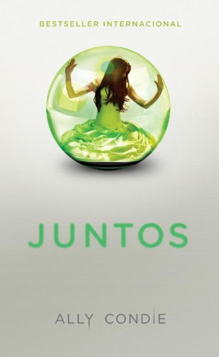 Juntos (Spanish Edition) by [Condie, Ally]