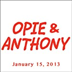 Opie & Anthony, Kevin Hart, Robert Kelly, and Bernard Hopkins, January 15, 2013 |  Opie & Anthony