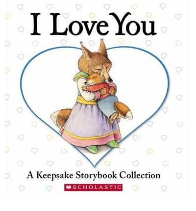 [(I Love You: A Keepsake Storybook Collection )] [Author: Beth Bryan] [May-2007]