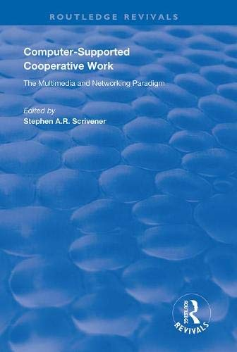 Computer-Supported Cooperative Work (Routledge Revivals)-cover