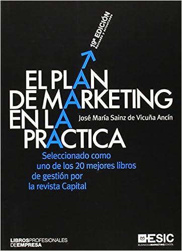 Descarga gratuita de libros electrónicos en inglés. Plan de marketing en la práctica,El (19ª ed.) (Libros profesionales) PDF CHM ePub 8473562526