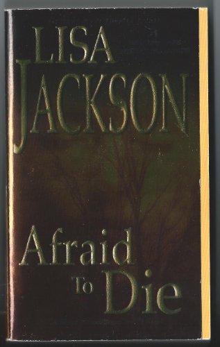 Afraid to Die By Lisa Jackson a Zebra Fiction Book