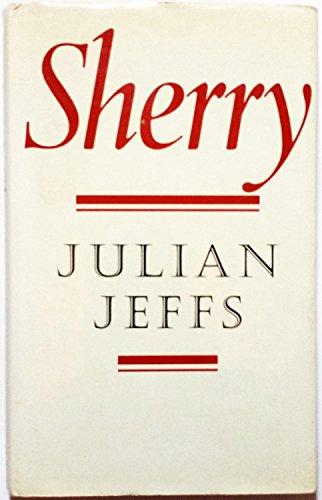 Sherry (Faber books on wine) by Julian Jeffs