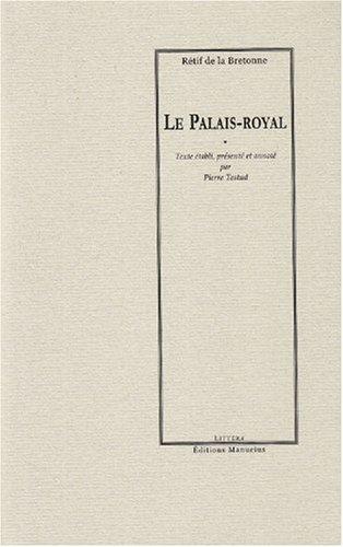 Le Palais-Royal (French Edition)