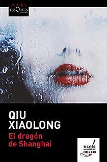 El dragón de Shanghai par Xiaolong