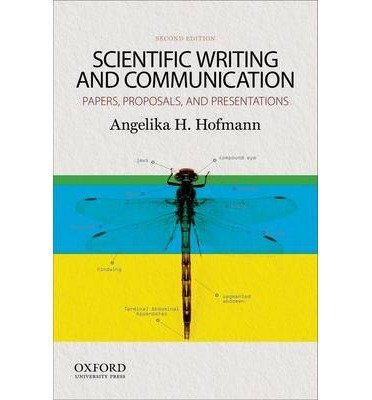 [(Scientific Writing and Communication)] [Author: Angelika H. Hofmann] published on (September, 2014)