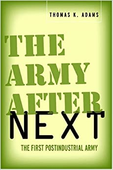 Book The Army after Next: The First Postindustrial Army (Stanford Studies in Jewish History & Culture (Paperback))