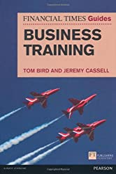 FT Guide to Business Training (Financial Times Series)