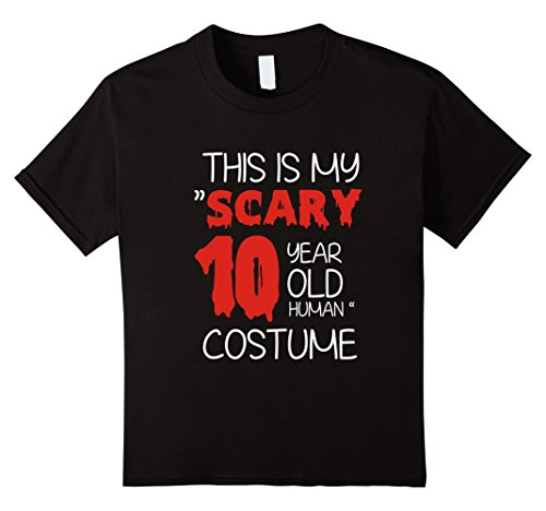 [Kids 'Scary 10 Year old Human' Halloween Costume T-shirt 12 Black] (10 Year Old Scary Halloween Costumes)