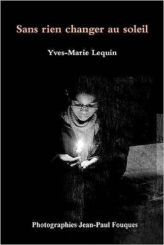 Lire un Sans rien changer au soleil epub, pdf