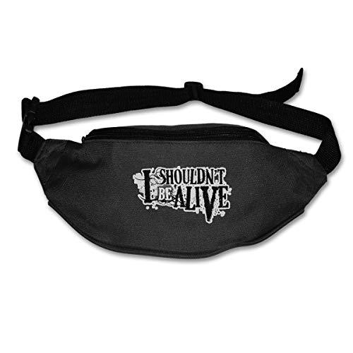 I Shouldn't Be Alive Adjustable Waist Pack Running Belt Travel Waist Bag Lightweight For Men&Women