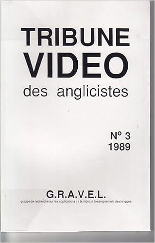 Livre gratuits La Tribune vidéo des anglicistes, numéro 3 epub pdf