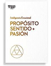 Propósito, sentido + pasión